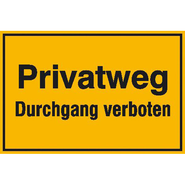 schild privatweg durchgang verboten. Black Bedroom Furniture Sets. Home Design Ideas